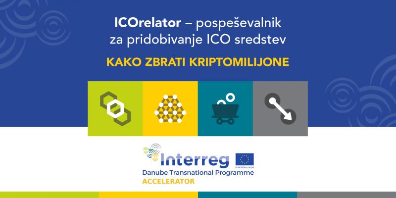 ICOrelator – pospeševalnik za pridobivanje »ICO sredstev«