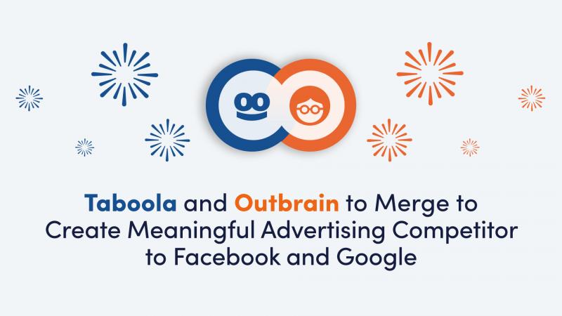 Taboola in Outbrain združena napadata oglaševalska velikana Facebook in Google