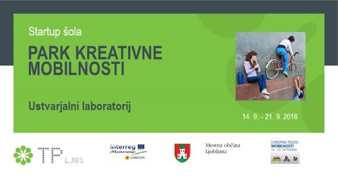ETM 2018: Ustvarjalni laboratorij s startup šolo »PARK KREATIVNE MOBILNOSTI«